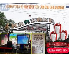 Bán máy tính tiền cảm ứng cho karaoke tại Vĩnh Phúc