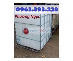 Tank nhựa 1000 lít, tank IBC 1 khối, thùng nhựa vuông 1 khối có khung thép, bồn chứa hóa chất