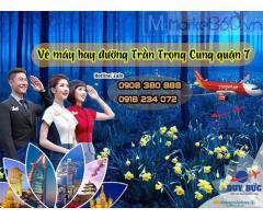 Đặt mua Vé máy bay đường Trần Trọng Cung quận 7 Sài Gòn