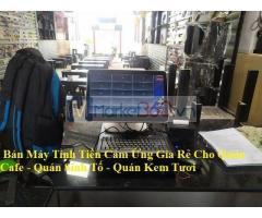Cung cấp máy tính tiền cảm ứng giá rẻ cho quán cafe tại An Biên