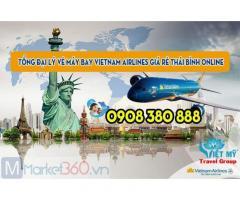 Tổng Đại lý vé máy bay Vietnam Airlines giá rẻ Thái Bình online