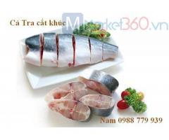 Cá tra Phi Lê, Cá tra phi lê còn da, cá tra xẻ bướm, cá tra cắt khúc, cá tra thái hạt lựu, cá tra phi lê semi trimmed