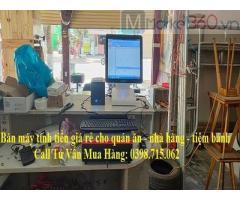 Bán Trọn Bộ Máy Tính Tiền Cảm Ứng Cho Nhà Hàng, Quán Lẩu tại Phú Quốc