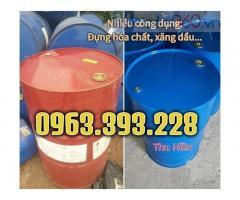 Thùng phuy sắt nắp kín giá rẻ, phuy đựng dầu hóa chất, thùng phuy sắt 220 lít nắp nhỏ, phuy sắt cũ giá rẻ