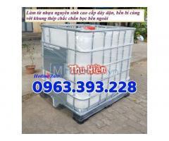 Tank nhựa có khung sắt, bồn chứa hóa chất, tank 1000 lít đã qua sử dụng, tank IBC 1 khối