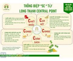 HẬU GIANG - LONG THẠNH CENTRAL POINT ưu đãi, chiết khấu cao từ CĐT