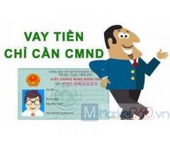 Vay tiền chỉ cần CMND 0% Lãi Suất