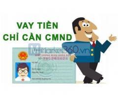 Vay tiền chỉ cần CMND nhận tiền trong ngày