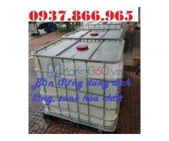 Bồn IBC 1000l nhập khẩu, tank nhựa cũ, bồn nhựa đựng dung dịch lỏng
